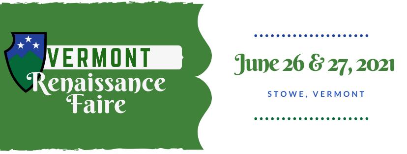 This Weekend: The Vermont Renaissance Faire!