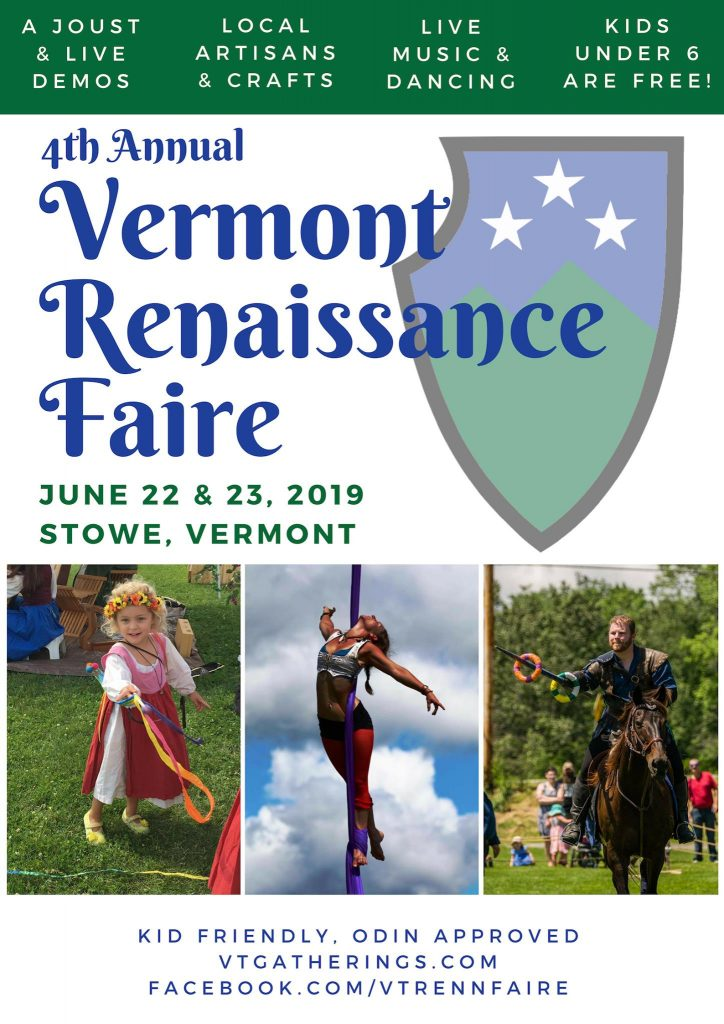 Next Big Event: Vermont Renaissance Faire!